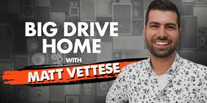 Big Drive Home with Matt Vettese