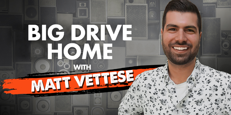 Big Drive Home with Matt Vetesse