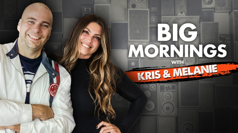 Big Mornings with Kris & Melanie